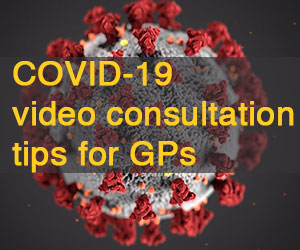 COVID-19 video consultation tips